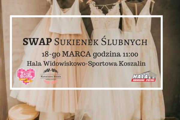 SWAP Sukienek Ślubnych